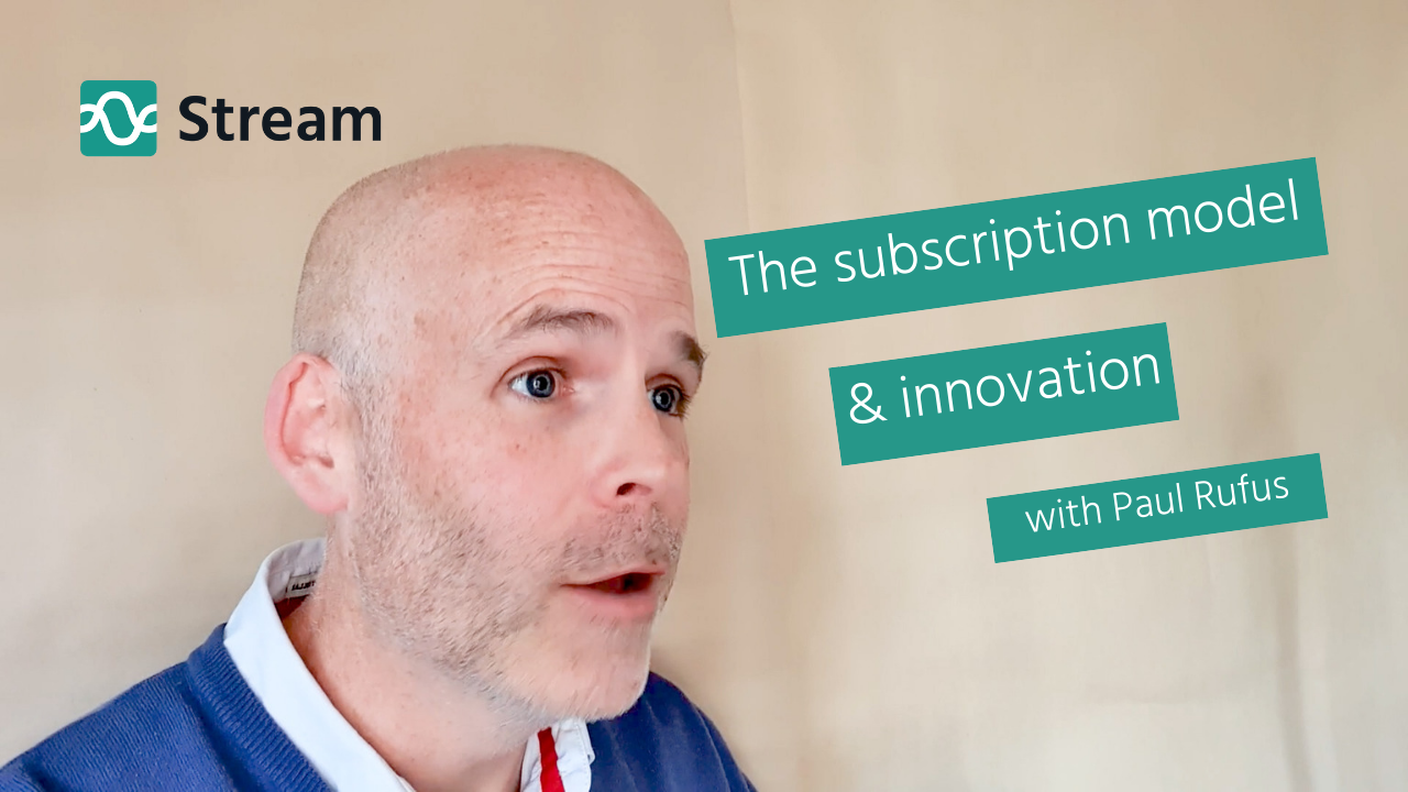 The Subscription Model & Innovation