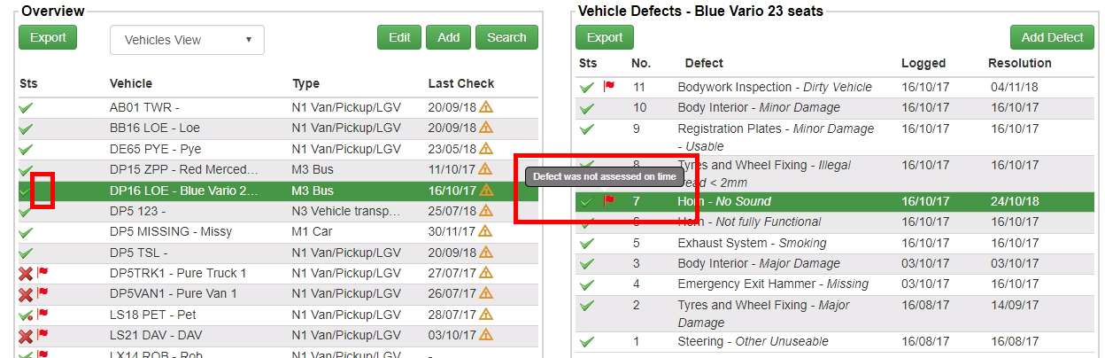 Once a defect has been assessed, the new information will be displayed in the vehicle management screen, with the vehicle history, and the alert flag will either be removed or changed